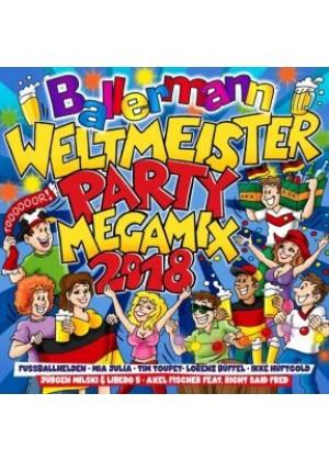 Ballermann Weltmeister Party Megamix 2018