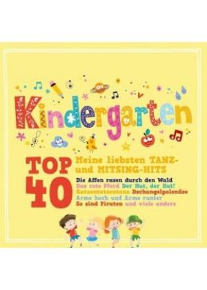 Kindergarten Top 40 - meine liebsten Tanz- und Mitsing Hits
