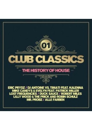 Club Classics Vol. 1 - The History Of House