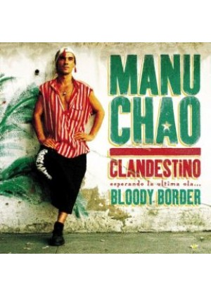 Clandestino / Bloody Border - Limited Edition