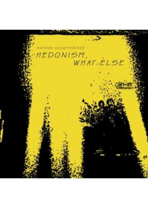 Hedonism, What Else (EP)