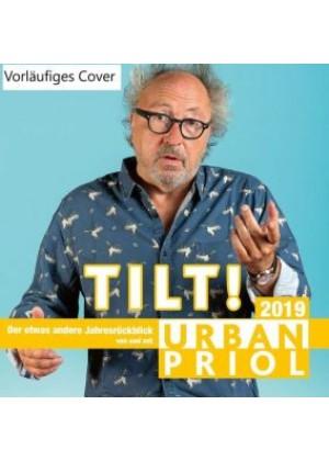 TILT! 2019 - Der etwas andere Jahresrückblick von und mit Urban Priol