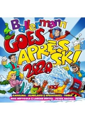 Ballermann Goes Apres Ski 2020