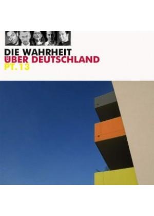 Die Wahrheit über Deutschland 13