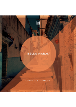 Bella Mar 07 (compiled by Einmusik)