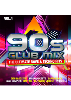 90s Club Mix Vol. 4 - The Ultimative Rave & Techno Hits