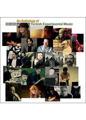 Anthology of Turkish Experimental Music