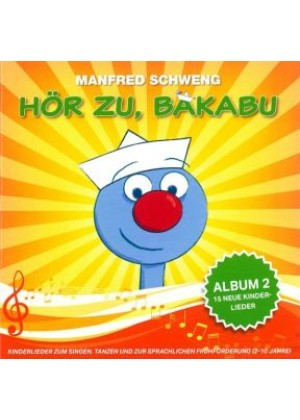 Hör zu, Bakabu: Album 2