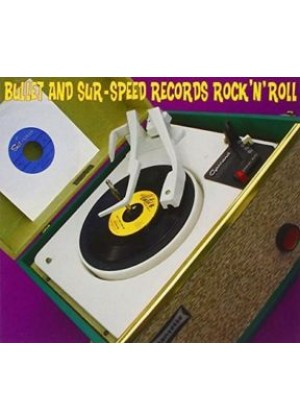 Bullet and Sur - Speed Records Rock & Roll