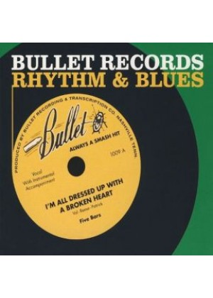 Bullet Records - Rhythm & Blues