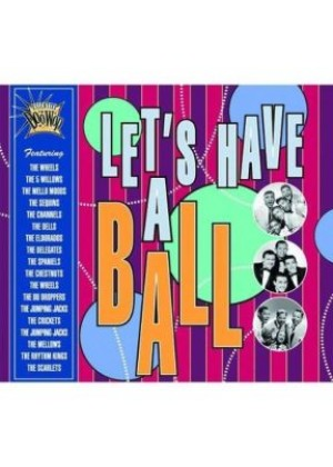 Essential Doo Wop: Let's Have a Ball