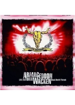 Armageddon over Wacken: Black, Death, Trash