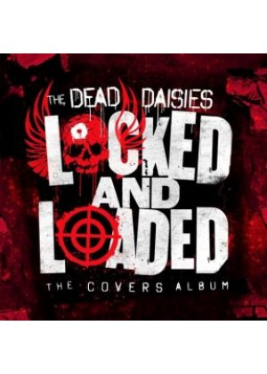 Locked and Loaded: The Covers Album