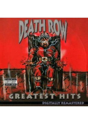 Death Row Greatest Hits (Explicit Version)