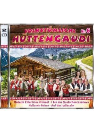 Volkstümliche Hüttengaudi Nr.6 - CD