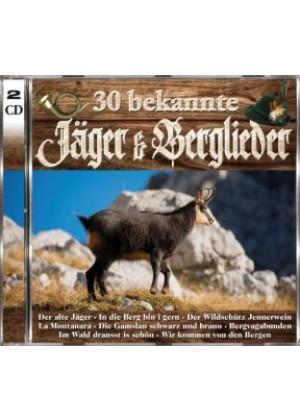 30 bekannte Jäger & Berglieder