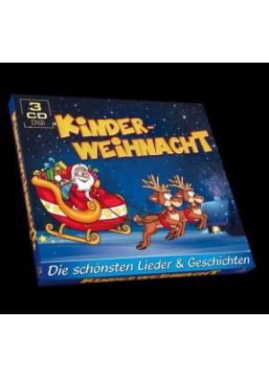 Kinderweihnacht - Die schönsten Lieder & Geschichten
