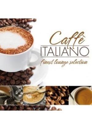 Caffè Italiano - finest lounge selection