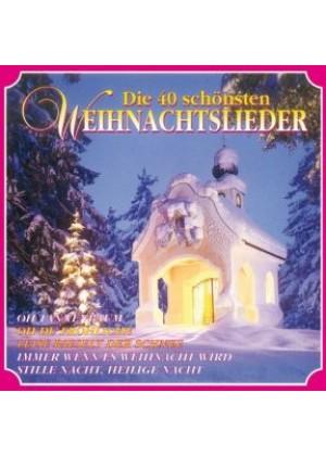 Alle Jahre wieder - 40 Weihnachtslieder