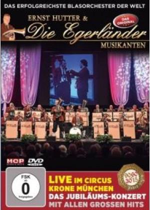 Live im Circus Krone München: Das Jubiläums-Konzert