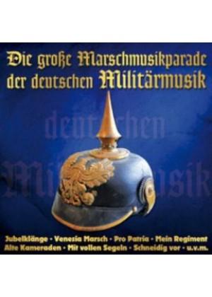 Die große Marschmusikparade der deutschen Militärmusik