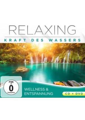 Relaxing: Kraft des Wassers - Wellness & Entspannung