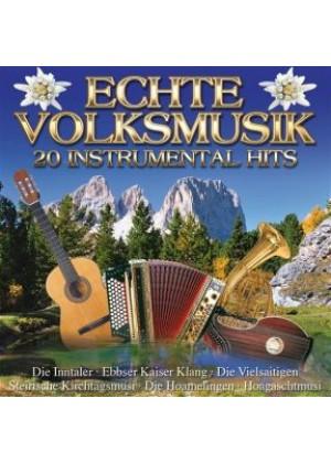 Echte Volksmusik - 20 Instrumentalhits