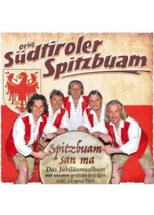Spitzbuam sein ma - Das Jubiläumsalbum