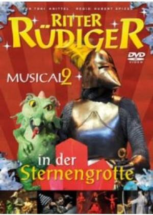 Ritter Rüdiger: Das Musical 2 - In der Sternengrotte