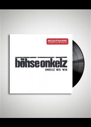 Onkelz wie wir (Neuaufnahme) (LP)