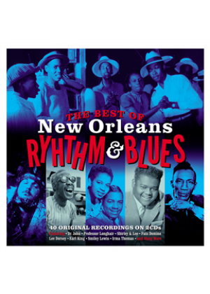 The Best Of New Orleans Rhythm & Blues