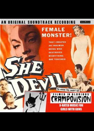 She Devil - Original Soundtrack: Filmed In Glorious Crampovision