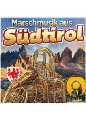 Marschmusik aus Südtirol