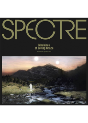 Spectre: Machines Of Loving Grace (2LP)