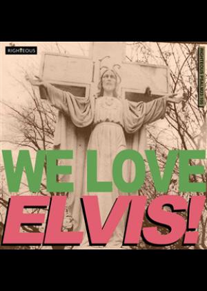 We Love Elvis!