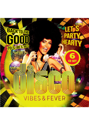 Disco Vibes & Fever: Back to the good 70s, 80s & 90s